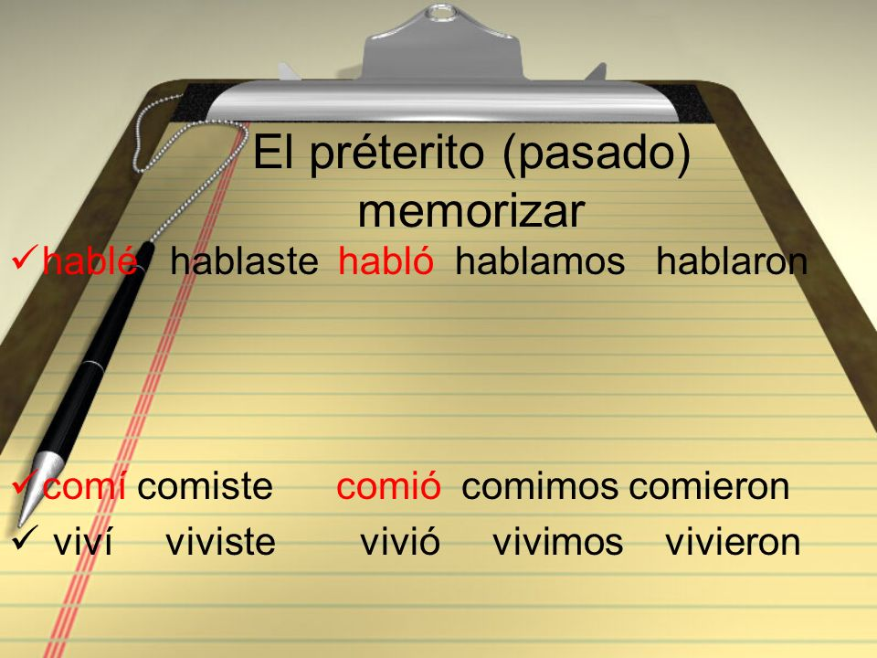 El préterito (pasado) memorizar