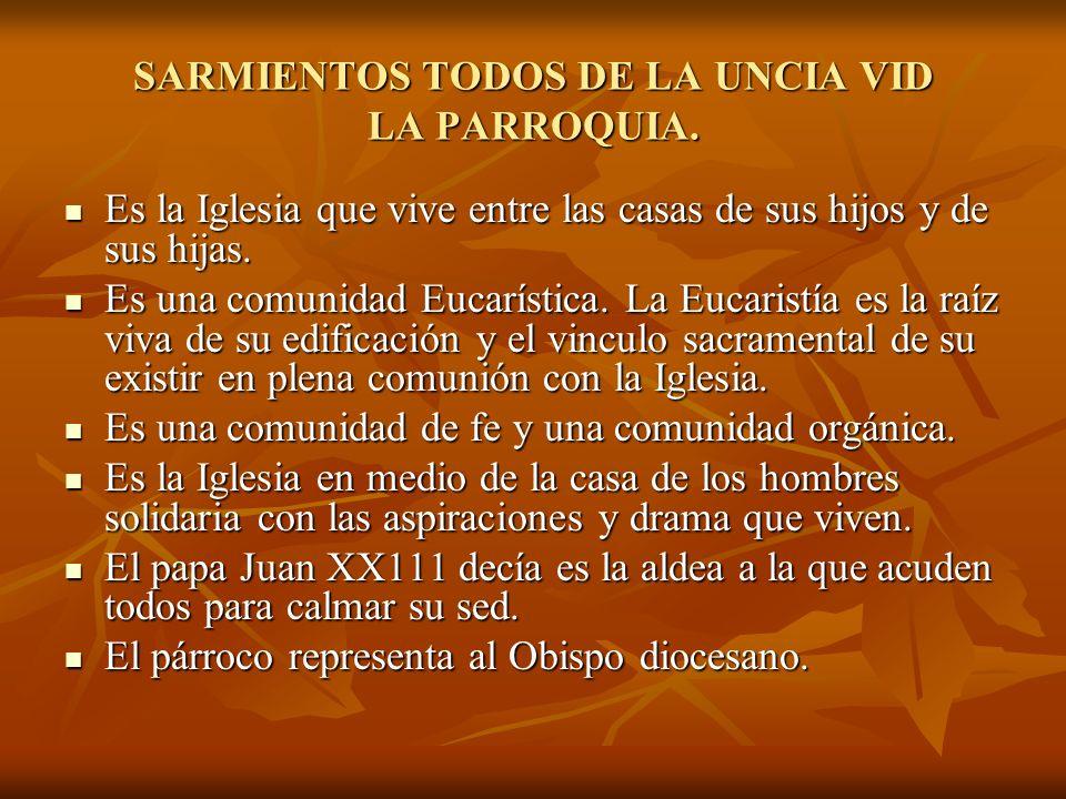SARMIENTOS TODOS DE LA UNCIA VID LA PARROQUIA.