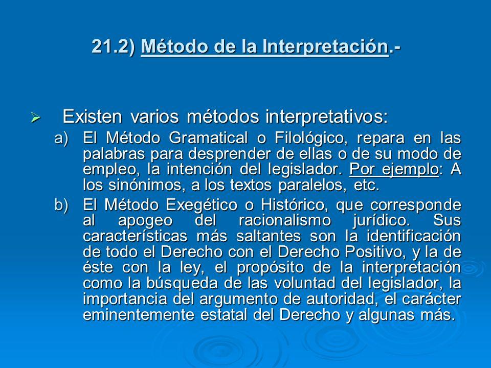 21.2) Método de la Interpretación.-