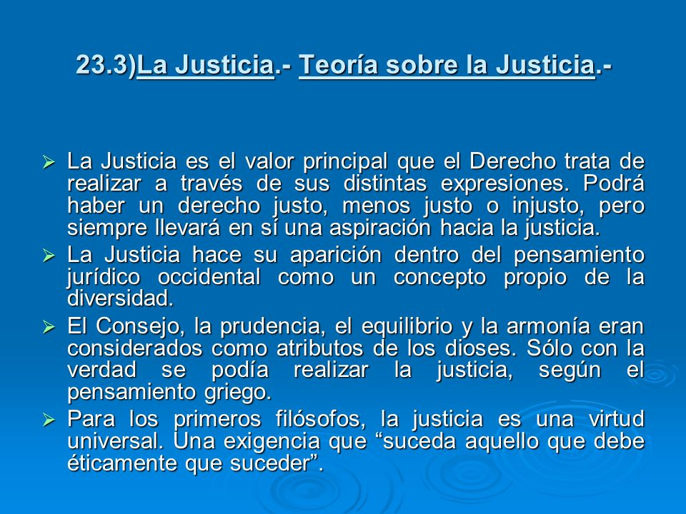 23.3)La Justicia.- Teoría sobre la Justicia.-