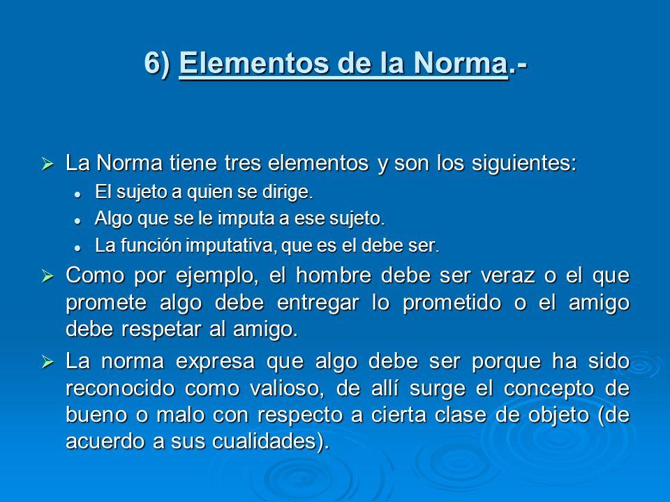 6) Elementos de la Norma.-
