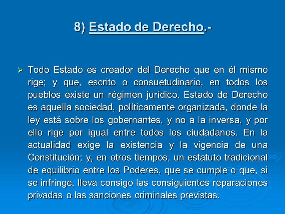 8) Estado de Derecho.-