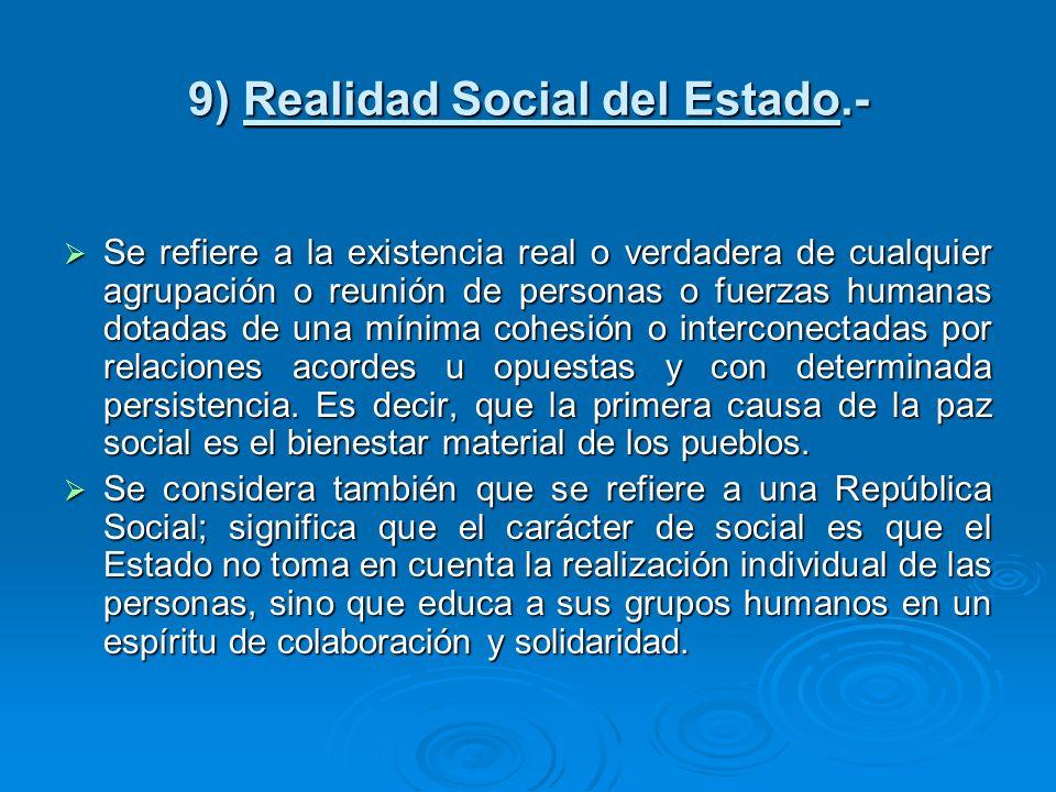 9) Realidad Social del Estado.-
