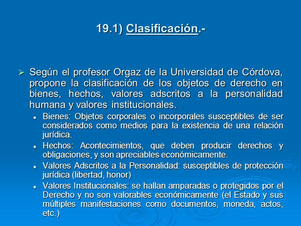 19.1) Clasificación.-