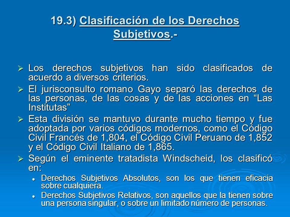 19.3) Clasificación de los Derechos Subjetivos.-