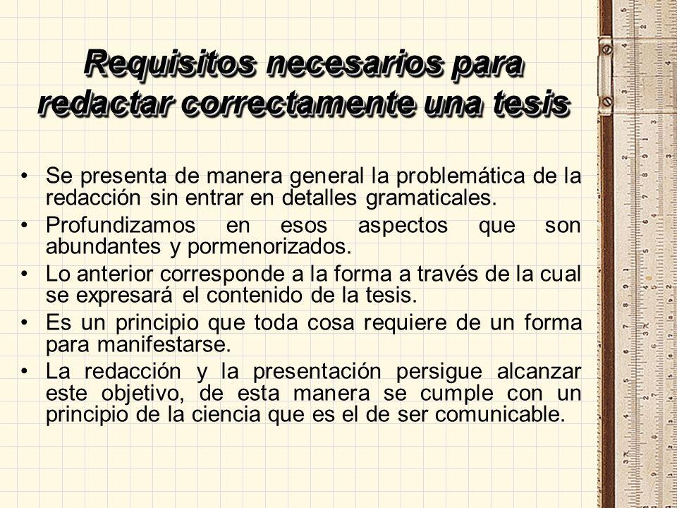 Requisitos necesarios para redactar correctamente una tesis