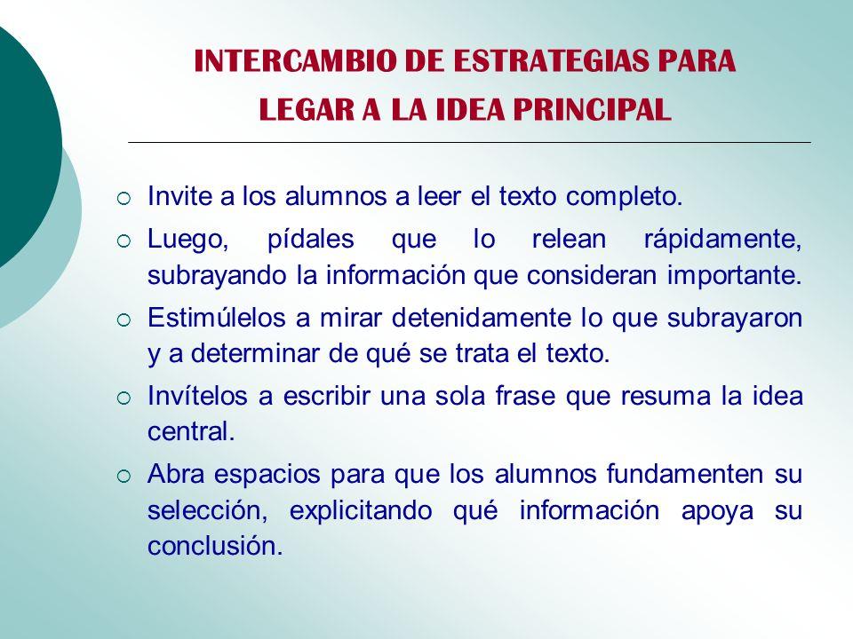 INTERCAMBIO DE ESTRATEGIAS PARA LEGAR A LA IDEA PRINCIPAL