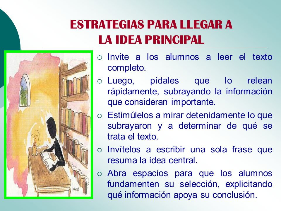 ESTRATEGIAS PARA LLEGAR A LA IDEA PRINCIPAL