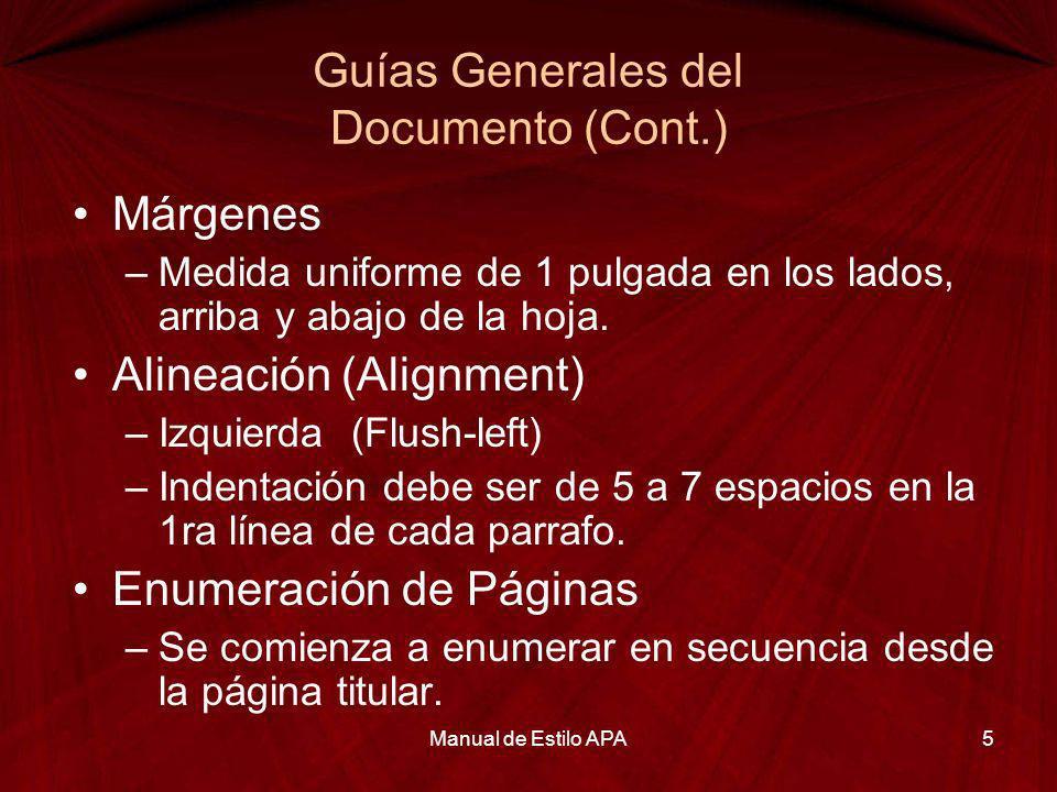Guías Generales del Documento (Cont.)
