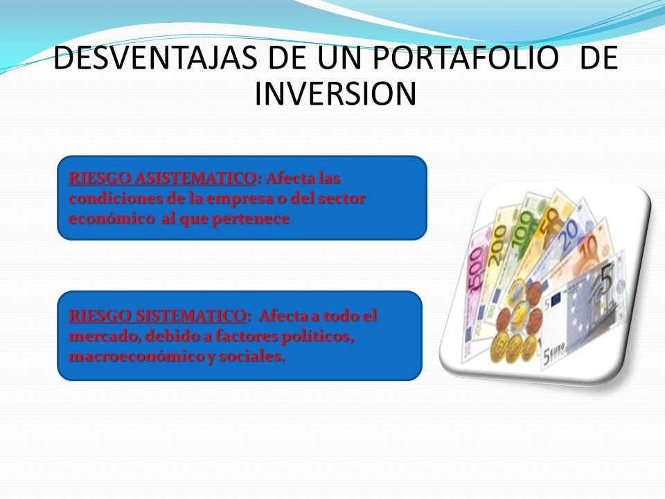 DESVENTAJAS DE UN PORTAFOLIO DE INVERSION