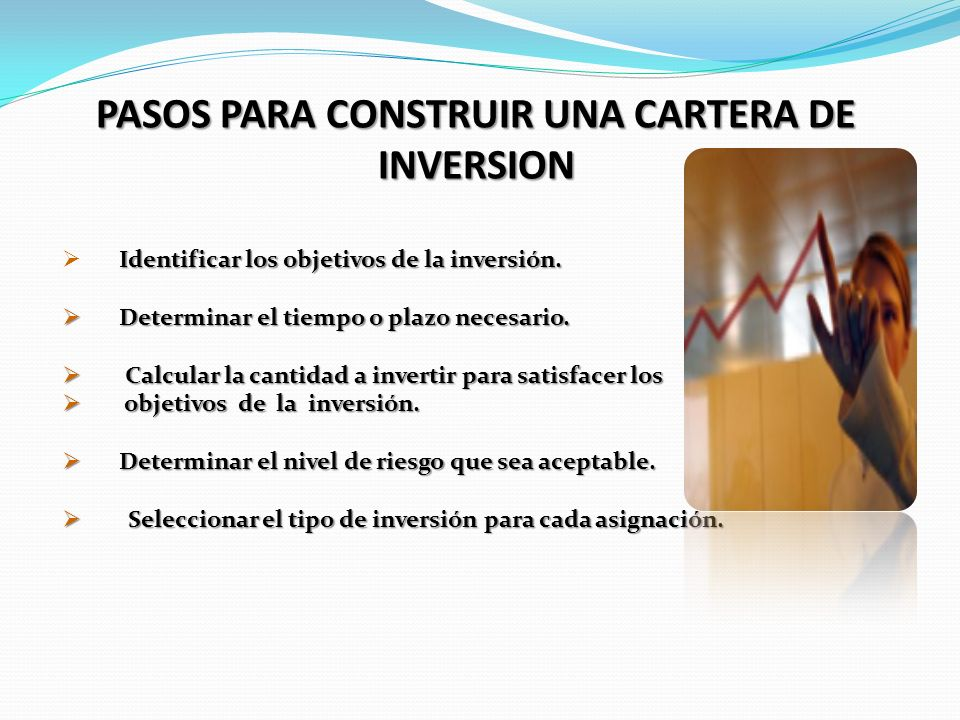 PASOS PARA CONSTRUIR UNA CARTERA DE INVERSION