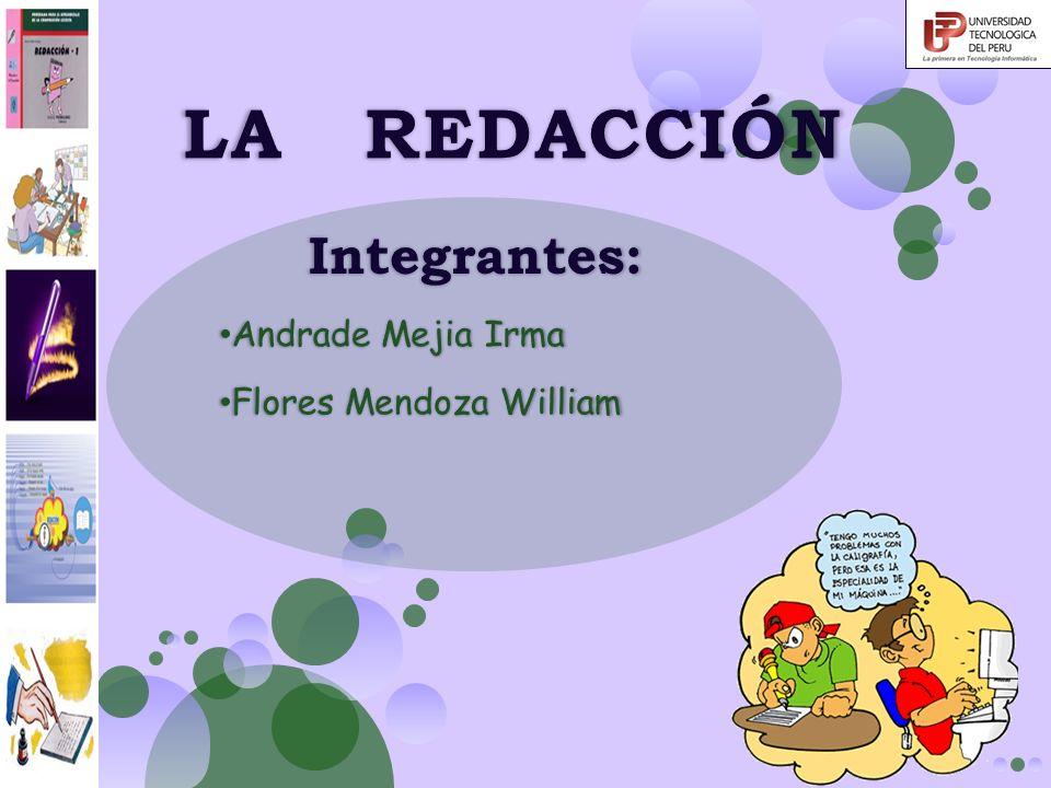 Integrantes: Andrade Mejia Irma Flores Mendoza William