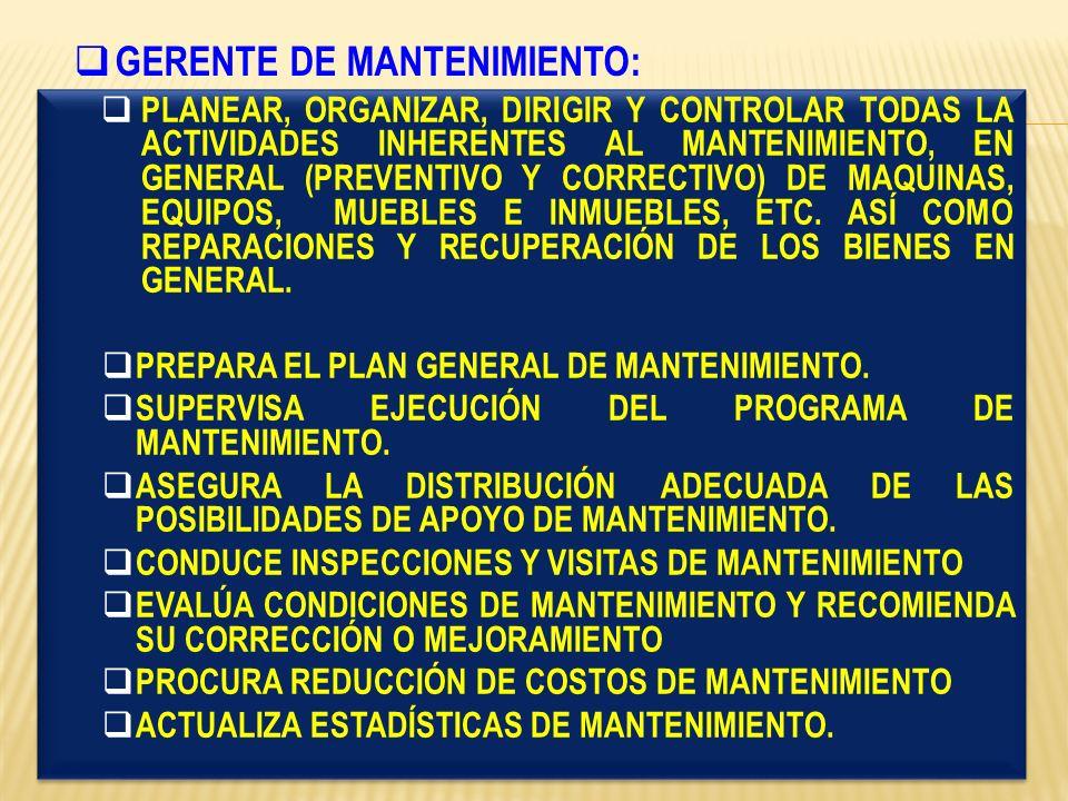 GERENTE DE MANTENIMIENTO: