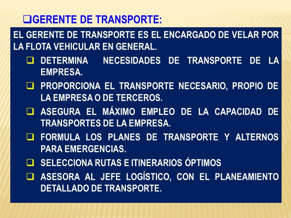 GERENTE DE TRANSPORTE: