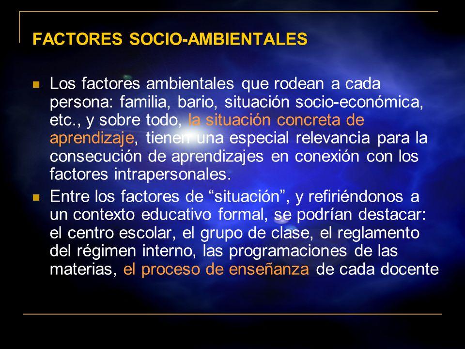 FACTORES SOCIO-AMBIENTALES