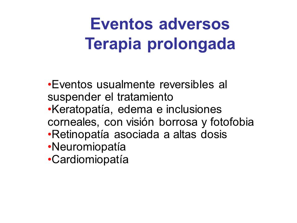Eventos adversos Terapia prolongada