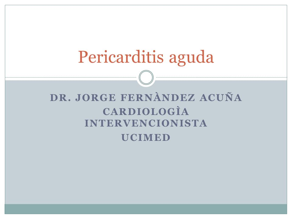 DR. JORGE FERNÀNDEZ ACUÑA CARDIOLOGÌA INTERVENCIONISTA UCIMED
