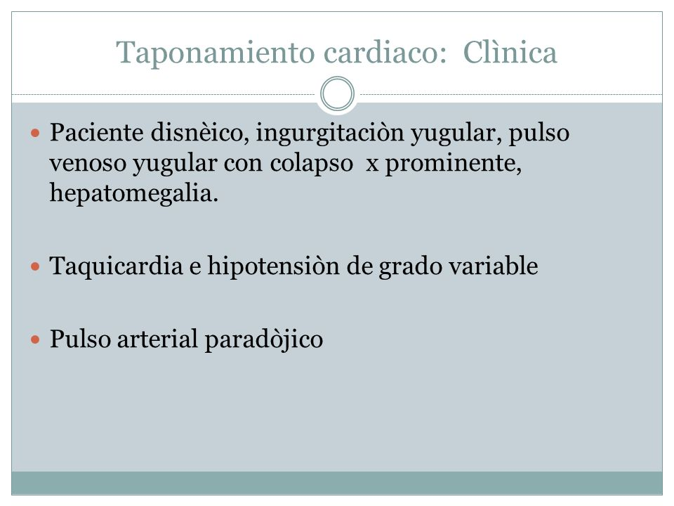 Taponamiento cardiaco: Clìnica