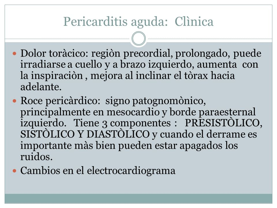 Pericarditis aguda: Clìnica