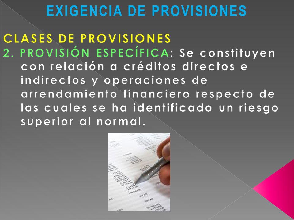 EXIGENCIA DE PROVISIONES