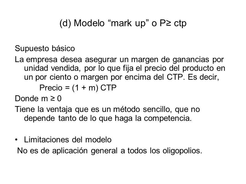 (d) Modelo mark up o P≥ ctp