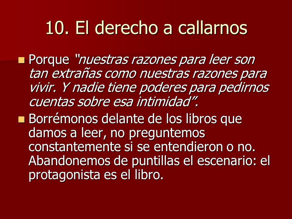 10. El derecho a callarnos