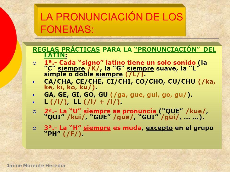 LA PRONUNCIACIÓN DE LOS FONEMAS: