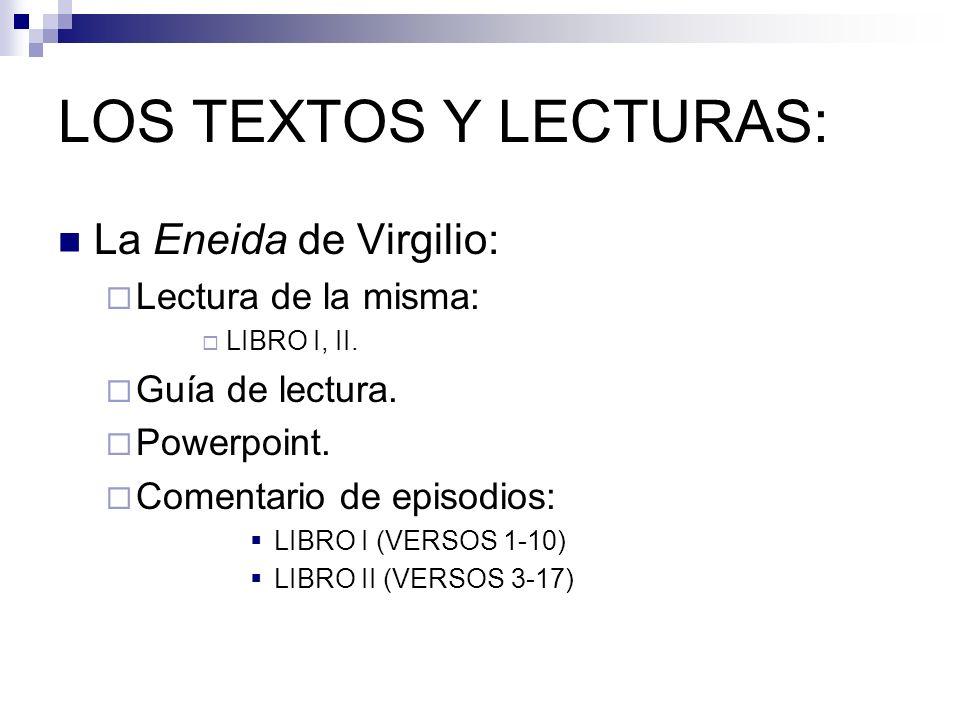 LOS TEXTOS Y LECTURAS: La Eneida de Virgilio: Lectura de la misma: