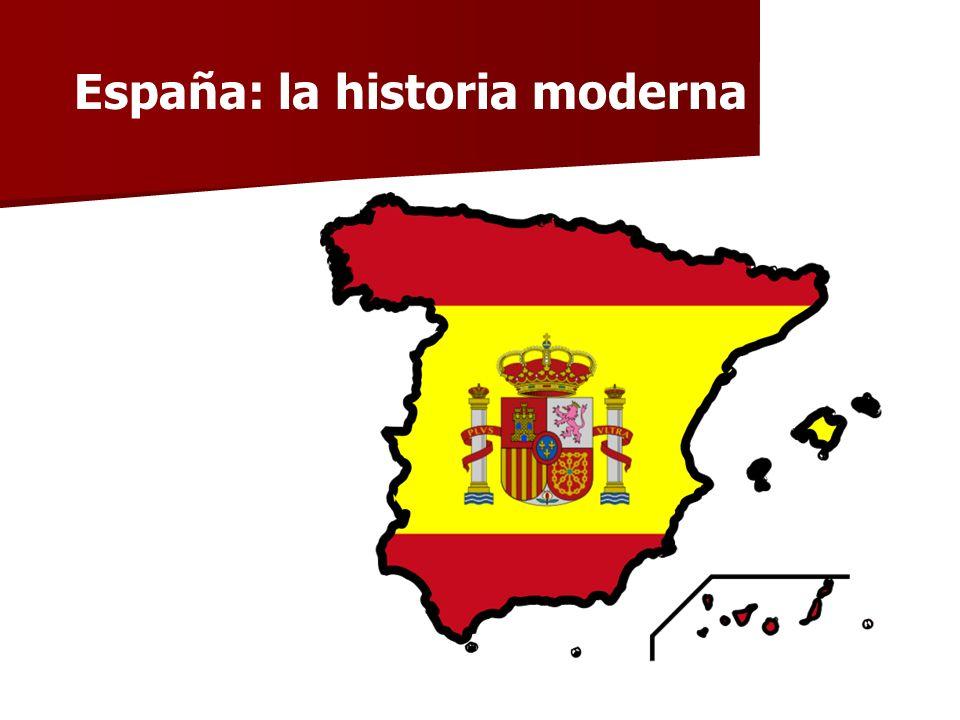 España: la historia moderna