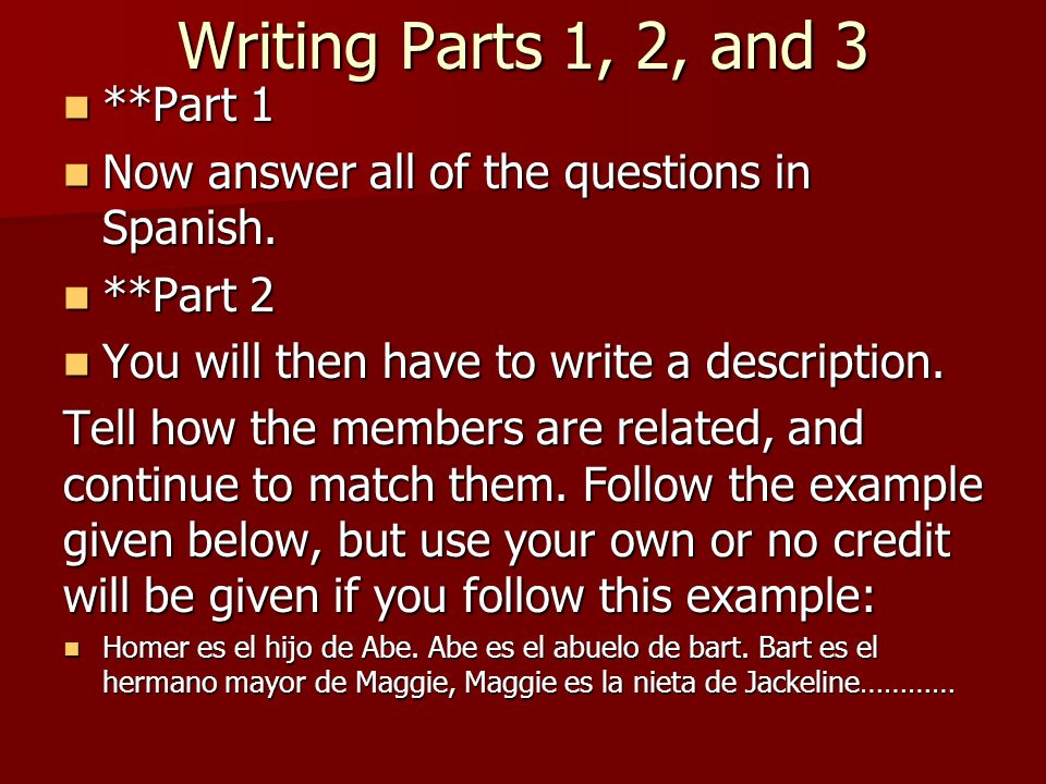 Writing Parts 1, 2, and 3 **Part 1