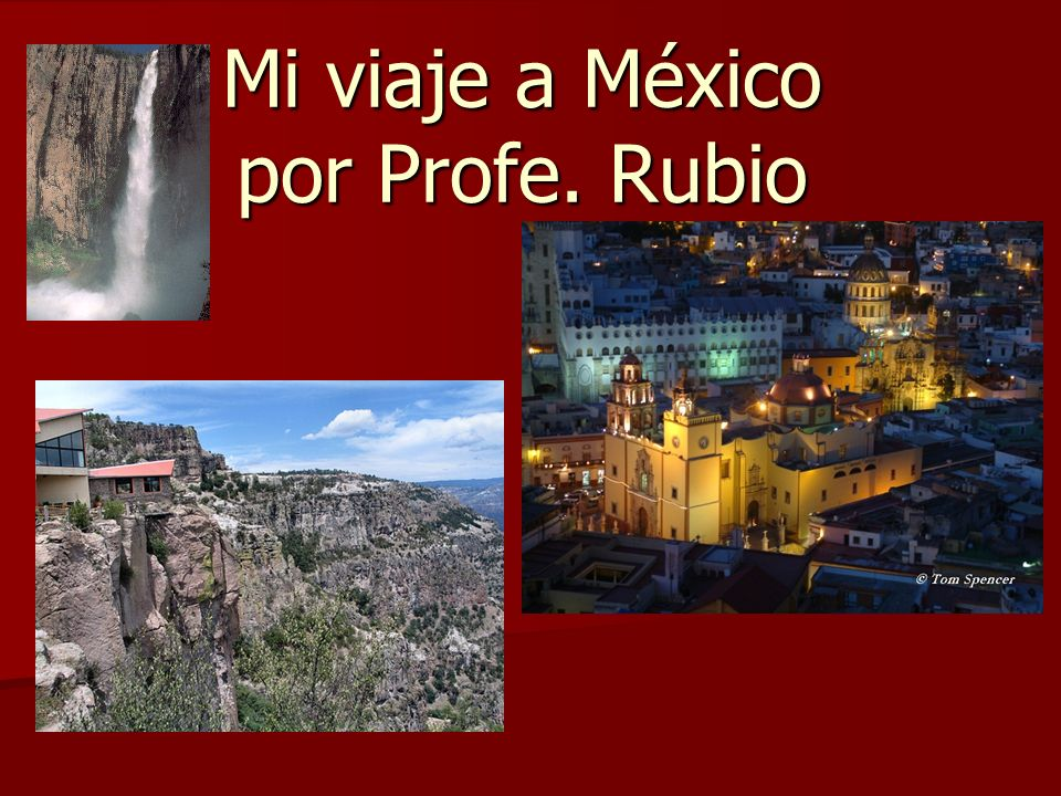 Mi viaje a México por Profe. Rubio