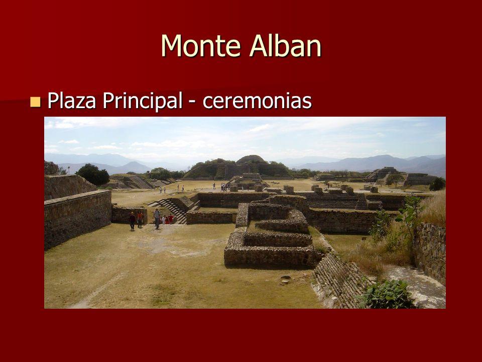 Monte Alban Plaza Principal - ceremonias