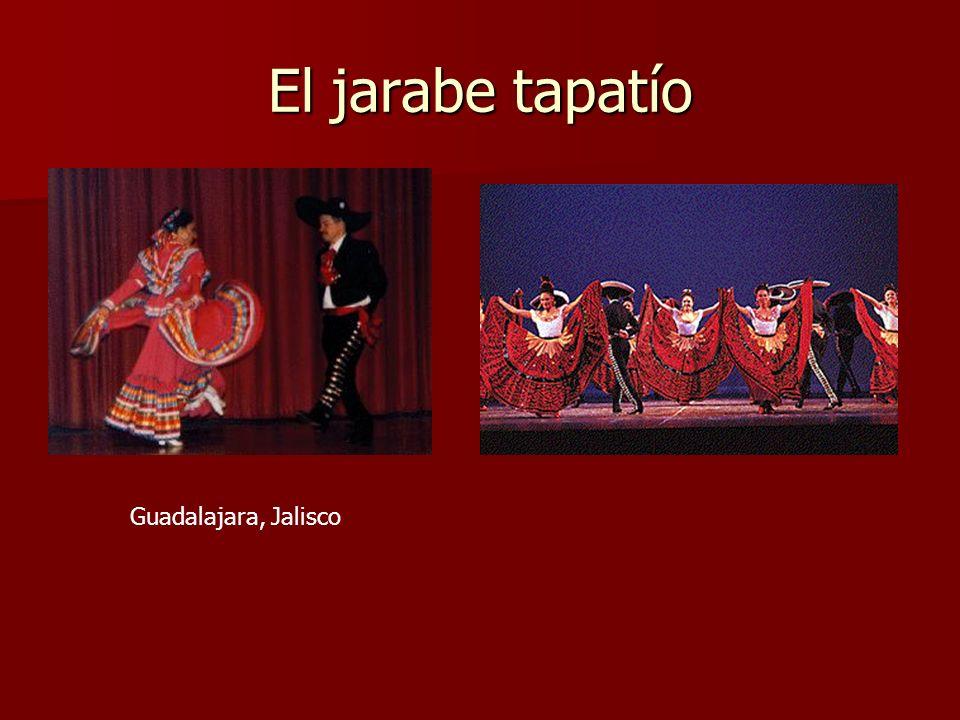 El jarabe tapatío Guadalajara, Jalisco