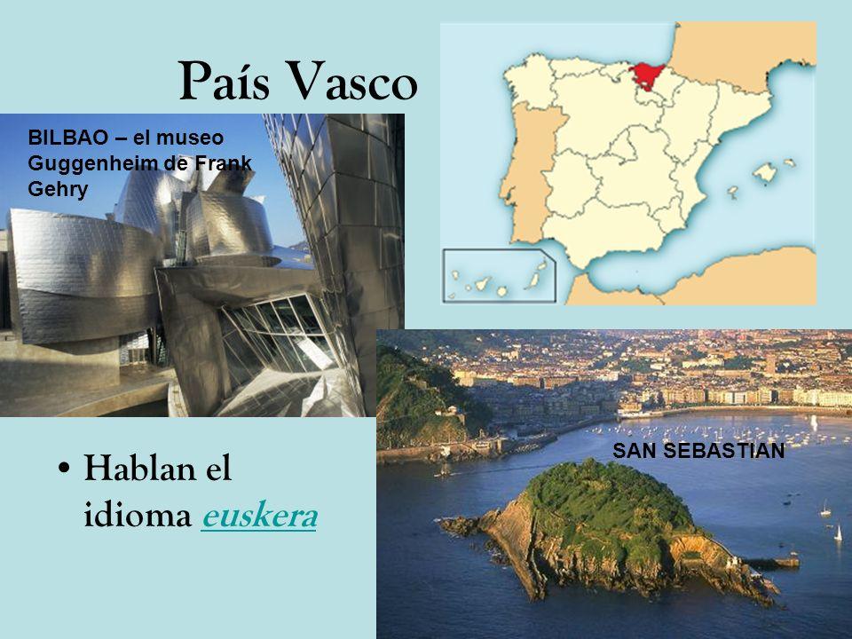 País Vasco Hablan el idioma euskera