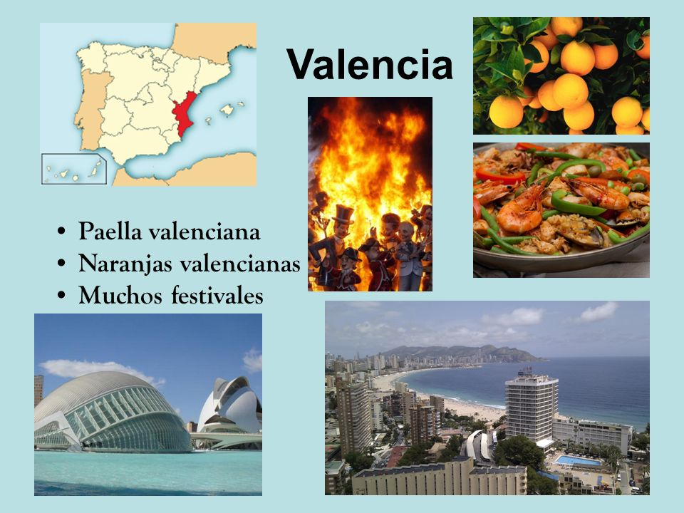 Valencia Paella valenciana Naranjas valencianas Muchos festivales
