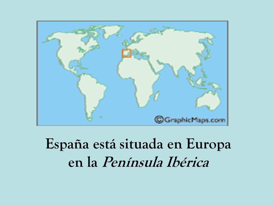 España está situada en Europa en la Península Ibérica