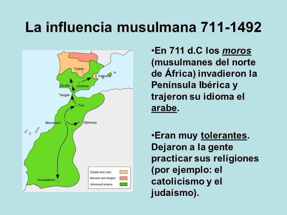 La influencia musulmana 711-1492