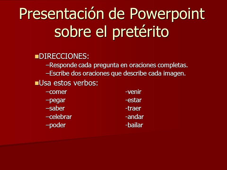 Presentación de Powerpoint sobre el pretérito