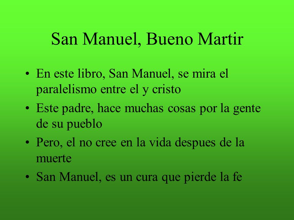 San Manuel, Bueno Martir
