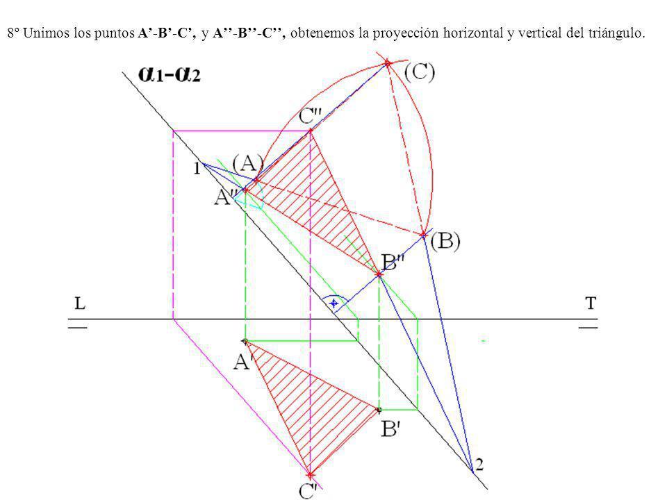 8º Unimos los puntos A'-B'-C', y A''-B''-C'', obtenemos la proyección horizontal y vertical del triángulo.