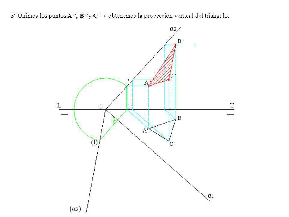 3º Unimos los puntos A'', B''y C'' y obtenemos la proyección vertical del triángulo.