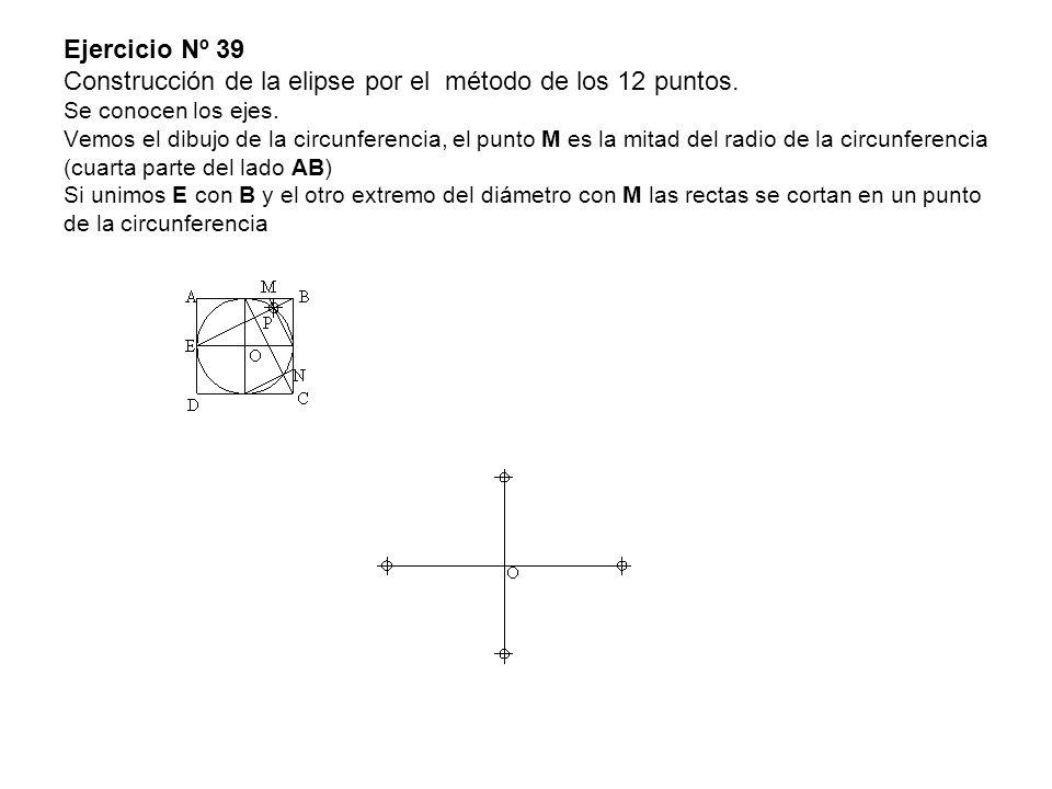 Ejercicio Nº 39 Construcción de la elipse por el método de los 12 puntos.