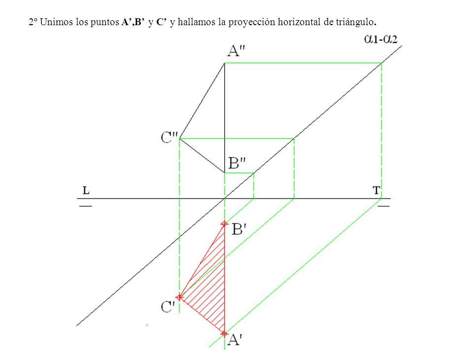 2º Unimos los puntos A',B' y C' y hallamos la proyección horizontal de triángulo.