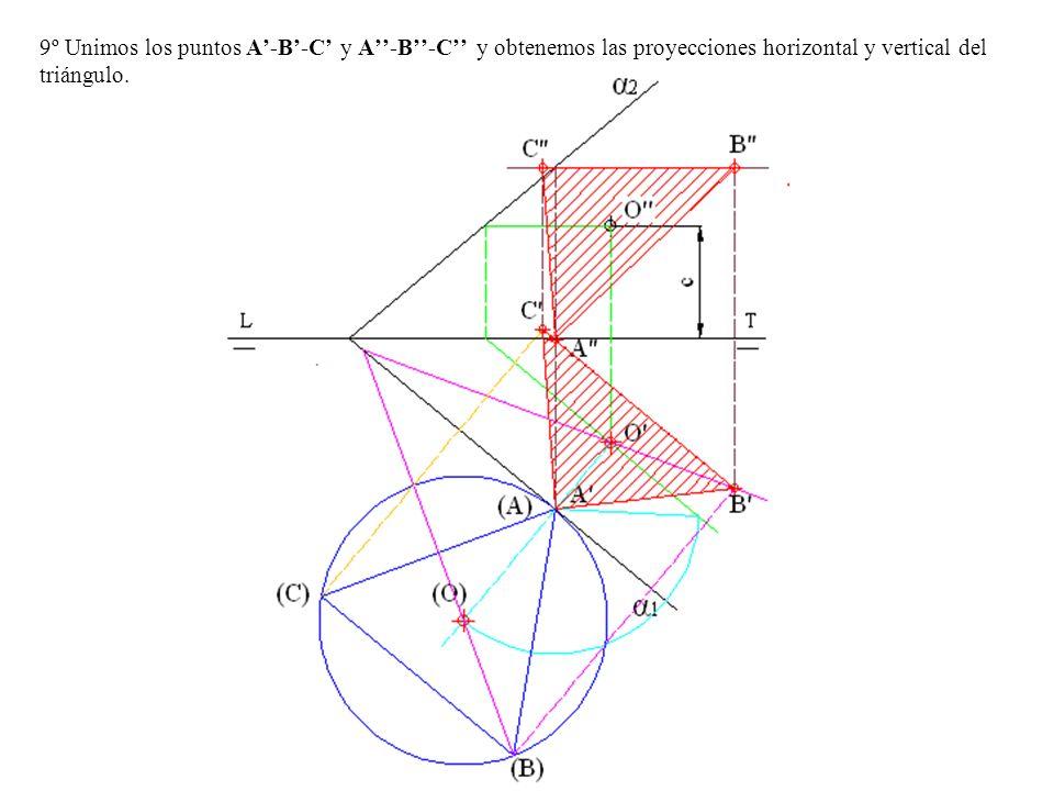 9º Unimos los puntos A'-B'-C' y A''-B''-C'' y obtenemos las proyecciones horizontal y vertical del triángulo.