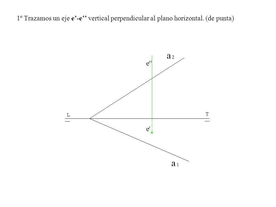 1º Trazamos un eje e'-e'' vertical perpendicular al plano horizontal