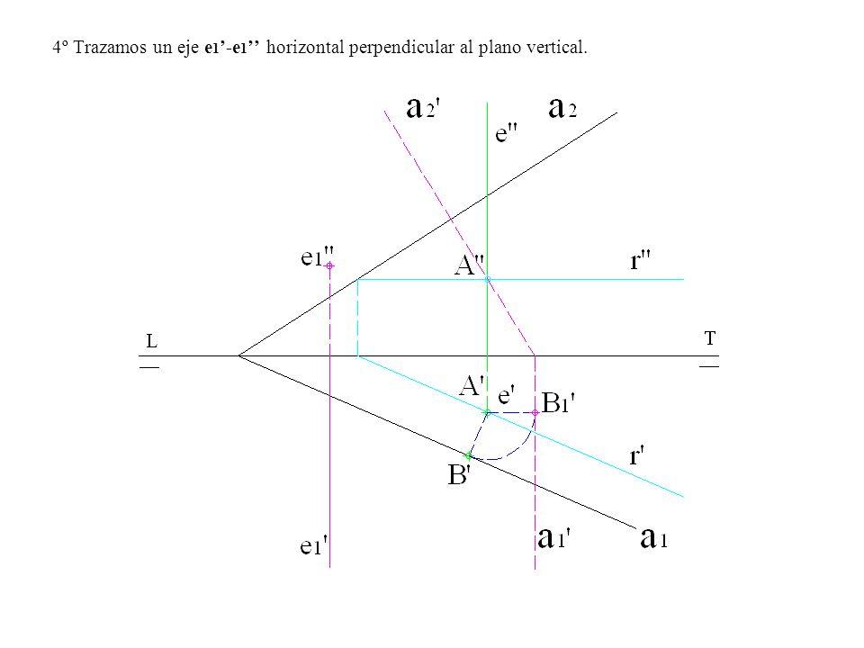 4º Trazamos un eje e1'-e1'' horizontal perpendicular al plano vertical.