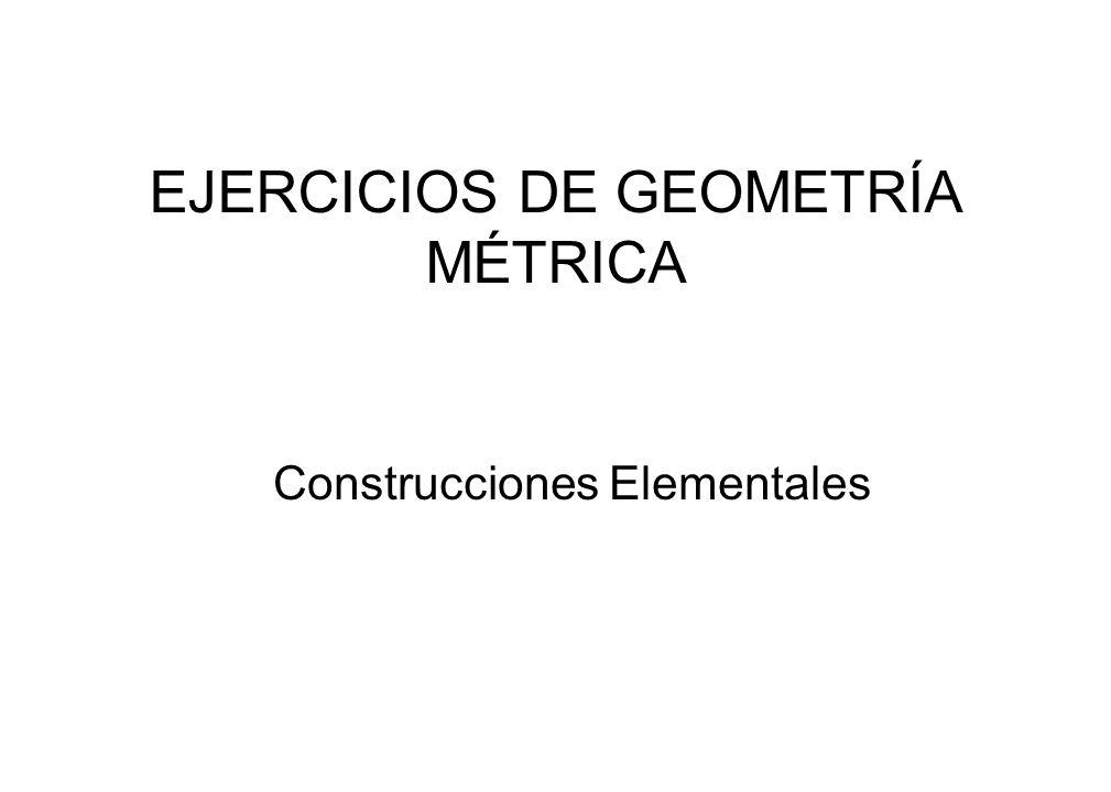EJERCICIOS DE GEOMETRÍA MÉTRICA