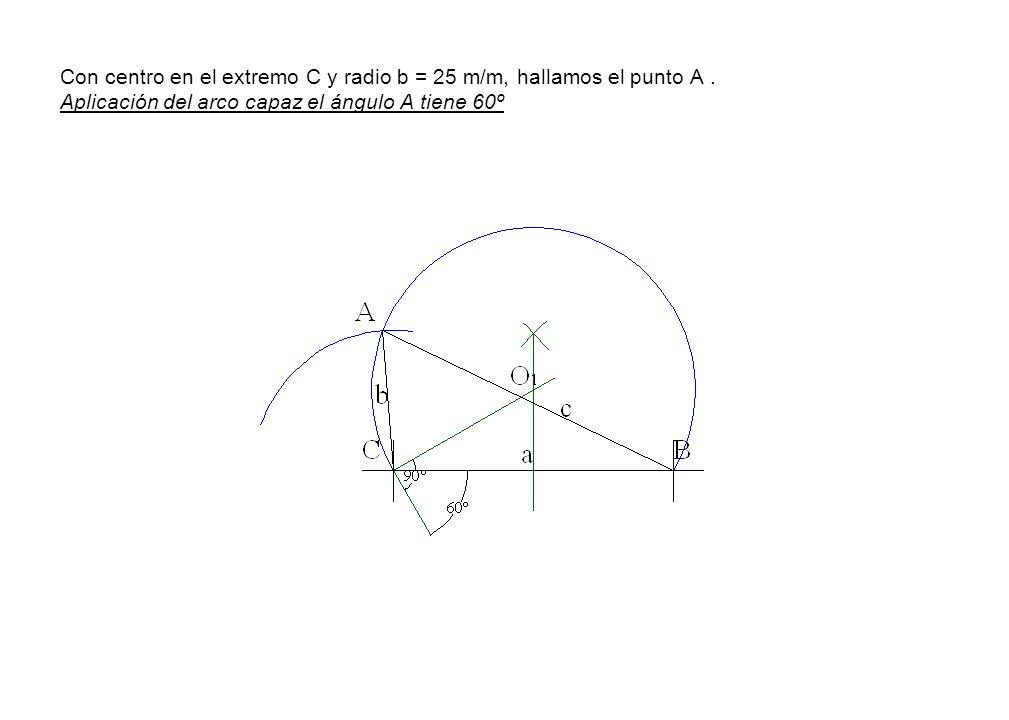 Con centro en el extremo C y radio b = 25 m/m, hallamos el punto A