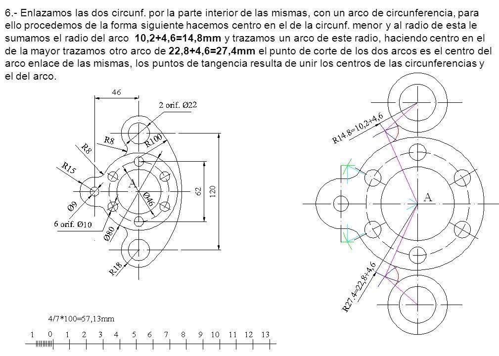 6. - Enlazamos las dos circunf