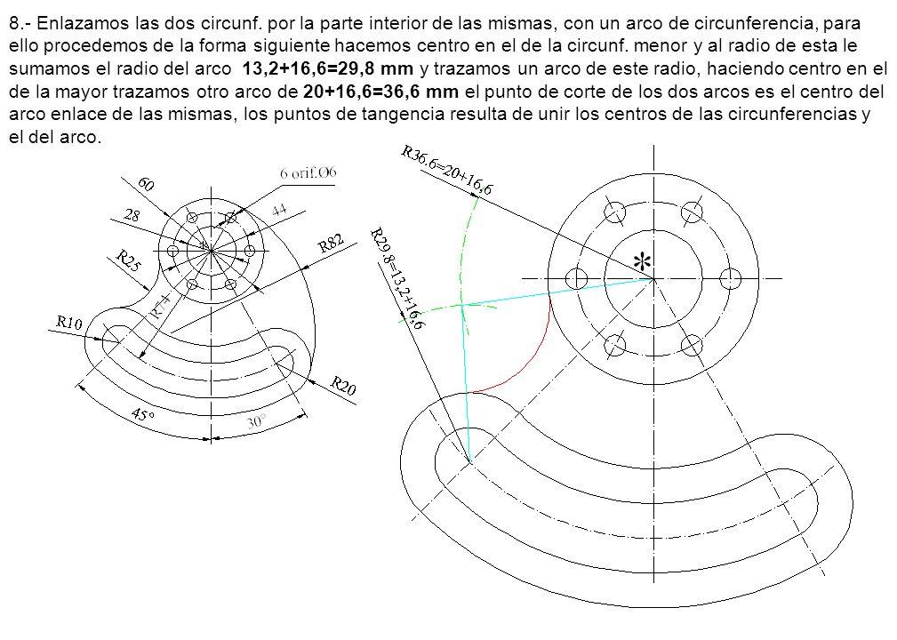 8. - Enlazamos las dos circunf